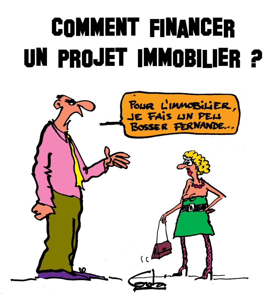 Comment financer son projet immobilier strada dici for Projet construction immobilier